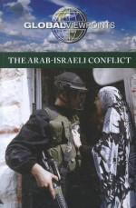 The Arab-Israeli Conflict - Noah Berlatsky