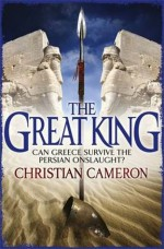 The Great King - Christian Cameron