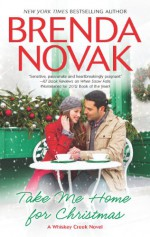 Take Me Home for Christmas - Brenda Novak