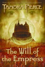 The Will of the Empress - Tamora Pierce