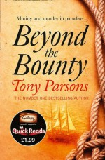 Beyond the Bounty - Tony Parsons