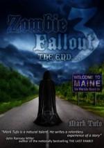 Zombie Fallout 3: The End - Mark Tufo, Monique Happy, Zeilo Vogta