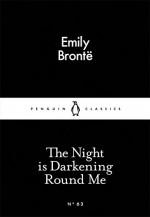 The Night Is Darkening Round Me - Emily Brontë