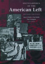Encyclopedia of the American Left - Mari Jo Buhle, Paul Buhle, Dan Georgakas