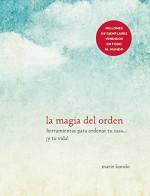 La magia del orden (Spanish Edition) - Marie Kondo