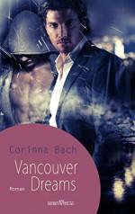 Vancouver Dreams - Corinna Bach