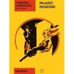 Palazzo Passionei - Raoul Schrott, Christine Ljubanovic