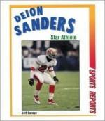 Deion Sanders: Star Athlete - Jeff Savage