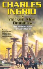 The Marked Man Omnibus - Charles Ingrid