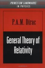 General Theory of Relativity - Paul A.M. Dirac