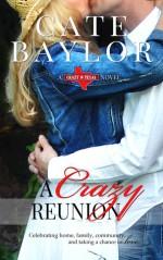 A Crazy Reunion - Cate Baylor