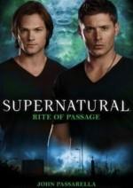 Supernatural: Rite of Passage - John Passarella