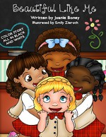 Beautiful Like Me: coloring book included in print version - Joanie Boney, Emily Zieroth