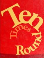 Ten Times Round - Theodore Clymer, Richard L. Venezky
