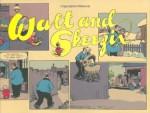 Walt and Skeezix: Book One (Walt & Skeezix) (Bk. 1) - Frank King, Chris Ware