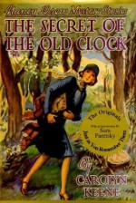 The Secret of the Old Clock - Russell H. Tandy, Sara Paretsky, Carolyn Keene