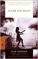 South Sea Tales - Jack London, Christopher Gair, Tony Horwitz