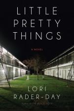 Little Pretty Things - Lori Rader-Day