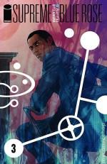 Supreme Blue Rose #3 - Warren Ellis, Tula Lotay