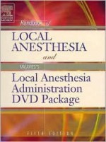 Handbook of Local Anesthesia: Text with Malamed's Local Anesthesia Administration DVD Package - Stanley F. Malamed