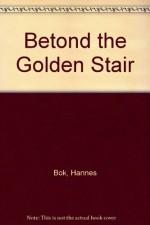 Betond the Golden Stair - Hannes Bok