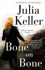 Bone on Bone - Julia Keller