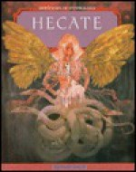 Hecate - Bernard Evslin
