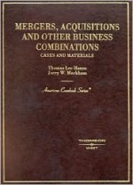 Mergers and Acquisitions (American Casebook) (American Casebook Series) - Thomas Lee Hazen, Jerry W. Markham