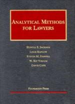 Analytical Methods for Lawyers 2003 (University Casebook Series) - Louis Kaplow, Steven M. Shavell, W. Kip Viscusi, David Cope, Howell E. Jackson