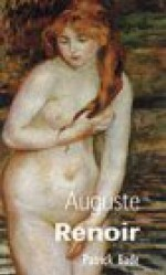 Auguste Renoir (Reveries) - Patrick Bade