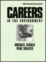 Careers in the Environment - Michael Fasulo, Paul Walker