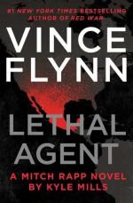 Lethal Agent - Vince Flynn, Kyle Mills