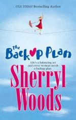 The Backup Plan - Sherryl Woods