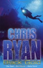 Black Gold - Chris Ryan