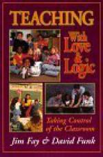 Teaching with Love & Logic: Taking Control of the Classroom - Jim Fay, David Funk