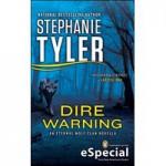 Dire Warning - Stephanie Tyler