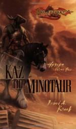 Kaz the Minotaur - Richard A. Knaak