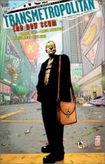 Transmetropolitan, Vol. 4: The New Scum - Warren Ellis, Keith Akin, Rodney Ramos, Darick Robertson