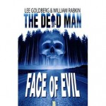 Face of Evil - Lee Goldberg, William Rabkin