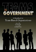 Teams in Government - Jerry W. Koehler