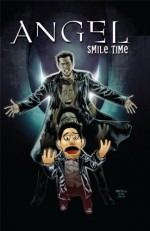 Angel: Smile Time (Angel (IDW Hardcover)) - Jeff Mariotte, David Messina, Brian Lynch, Franco Urru, Stephen Mooney
