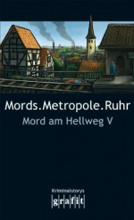 Mords.Metropole.Ruhr - H.P. Karr, Herbert Knorr, Sigrun Krauß