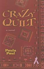Crazy Quilt - Paula Paul