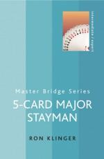 5-Card Major Stayman - Ron Klinger