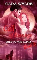 Call of Revenge - Cara Wylde