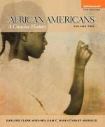 African Americans: A Concise History, Volume 2, Books a la Carte Edition - Darlene Clark Hine, William C. Hine, Stanley C Harrold