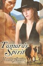 Tamara's Spirit - Nicole Austin