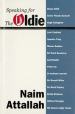 Speaking for the Oldie - Naim Attallah