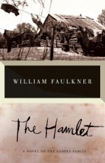 The Hamlet - William Faulkner