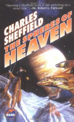 The Spheres of Heaven - Charles Sheffield
